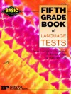 Fifth Grade Book of Language Tests - Imogene Forte, Marge Frank