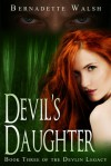 Devil's Daughter - Bernadette Walsh