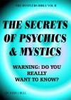 The Secrets of Psychics & Mystics (The Hustlers Bible Book 2) - John Bell