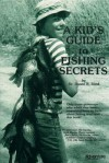 A Kid's Guide to Fishing Secrets - Duane R. Lund