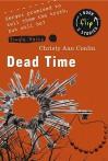 Dead Time/Shelter - Christy Ann Conlin, Jen Sookfong Lee