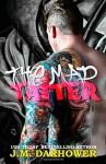 The Mad Tatter - J.M. Darhower