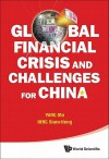 Global Financial Crisis and Challenges for China - Yang Mu, Lim Tin Seng