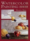 Watercolor Painting Step by Step - Wendon Blake, Claude Croney
