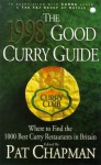 The 1998 Good Curry Guide - Pat Chapman