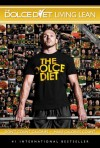 The Dolce Diet: Living Lean - Michael Dolce
