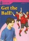Get the Ball! - Rob Waring, Maurice Jamall