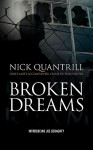 Broken Dreams - Nick Quantrill