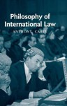 Philosophy of International Law - Anthony Carty