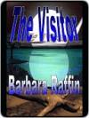 The Visitor - Barbara Raffin