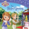 Sofia the First: The Royal Games - Cathy Hapka, Disney Storybook Art Team