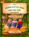 The Three Little Pigs and the Fox - William H. Hooks, S.D. Schindler
