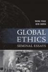 Global Ethics: Seminal Essays - Keith Horton, Thomas W. Pogge