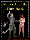 Slavegirls of the Third Reich - John Savage