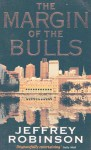 Margin of the Bulls - Jeffrey Robinson