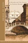 Bridge of Sighs: A Novella and Stories - Paulette Roeske