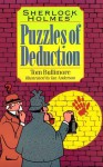 Sherlock Holmes' Puzzles of Deduction - Tom Bullimore, Ian Anderson