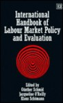International Handbook of Labour Market Policy and Evaluation - Günther Schmid, Jacqueline O'Reilly, Klaus Schomann