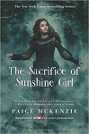 The Sacrifice of Sunshine Girl (The Haunting of Sunshine Girl Series) - Paige McKenzie, Nancy Ohlin