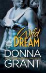 Wild Dream - Donna Grant, Michelle Leah Olson