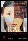 Race: Are We So Different? - Alan H. Goodman, Yolanda T. Moses, Joseph L. Jones, American Anthropological Association