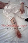 The Desolation Angel - Tim Wilson