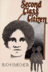 By Buchi Emecheta Second Class Citizen (Reprint) - Buchi Emecheta