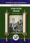John Peter Zenger (Profiles in American History) (Profiles in American History) - Karen Bush Gibson