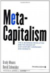 MetaCapitalism: The e-Business Revolution and the Design of 21st-Century Companies and Markets - Grady E. Means, David Schneider