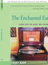 The Enchanted Ear: Lured into the Music Box Cosmos - Larry Karp