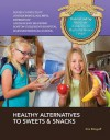 Healthy Alternatives to Sweets & Snacks - Kim Etingoff