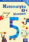 Matematyka z kluczem 5 podręcznik z płytą część 1 - Marcin Braun, Mańkowska Agnieszka, Małgorzata Paszyńska