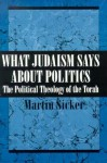 What Judaism Says about Politi - Martin Sicker