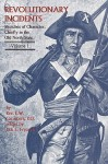 Revolutionary Incidents: Sketches of Character, Chiefly in the Old North State - Eli Washington Caruthers, Jack E. Fryar Jr.