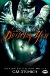 Craving Me, Desiring You ('Triple M' MC Series) (Volume 4) - C.M. Stunich