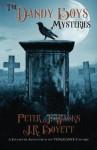 The Dandy Boys Mysteries (Vengeance) - Peter J. Wacks, J. R. Boyett