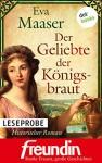 """XXL-Leseprobe: Der Geliebte der Königsbraut: Historischer Roman - Edition """"freundin - starke Frauen, große Geschichten"""" - Eva Maaser"""