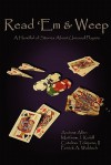 Read 'em & Weep: A Handful of Stories about Unusual Players - Andrew Allen, Matthew J. Kolell, Catalino Tolejano II, Patrick A. Waldoch