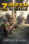 Z-Risen: Outbreak - Timothy W. Long