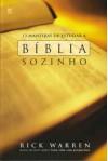 12 Maneiras De Estudar a Bíblia Sozinho - Rick Warren