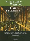 Scholarly Writing for Law Students: Seminar Papers, Law Review Notes and Law Review Competition Papers - Elizabeth Fajans, Mary R. Falk
