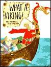 What A Viking! - Mick Manning