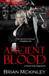 Ancient Blood: A Novel of the Hegemony (The Order Saga Book 1) - Brian McKinley