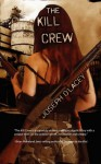The Kill Crew - Joseph D'Lacey