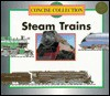 Steam Trains (Concise)(Oop) - B. Marvis, Chelsea House Publishers