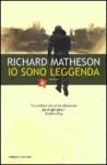 Io sono leggenda - Richard Matheson, Simona Fefè, Valerio Evangelisti