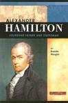 Alexander Hamilton: Founding Father and Statesman - Brenda Haugen, Andrew Santella