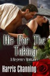 His for the Taking - Harris Channing