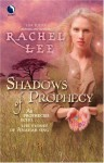 Shadows of Prophecy - Rachel Lee
