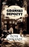 Gdański depozyt - Piotr Schmandt